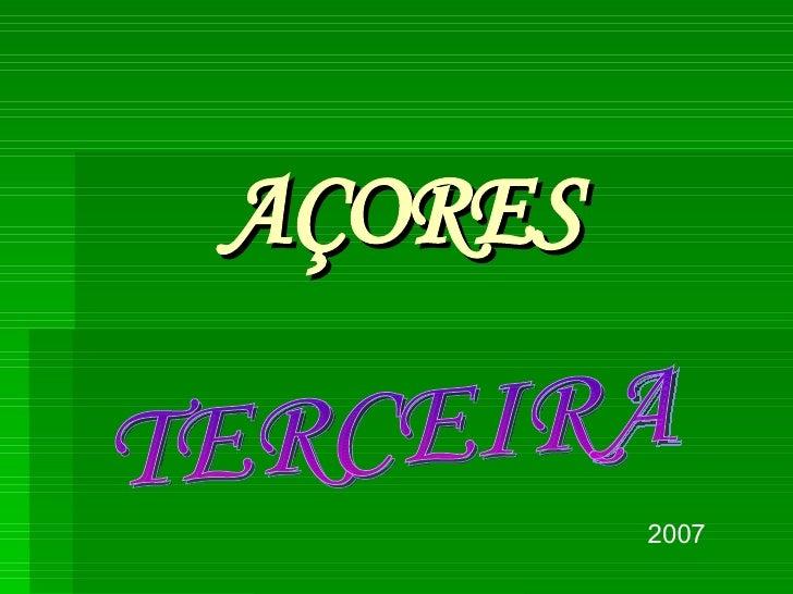 AÇORES 2007 TERCEIRA