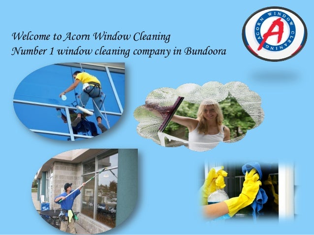 Welcome to Acorn Window Cleaning Number 1 window cleaning company in Bundoora