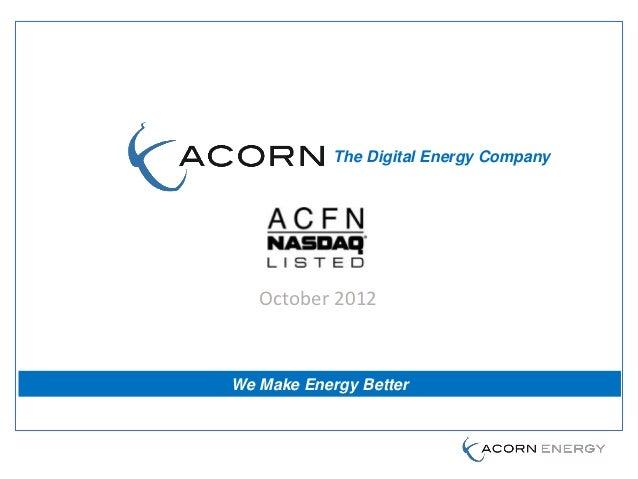 The Digital Energy Company   October 2012We Make Energy Better