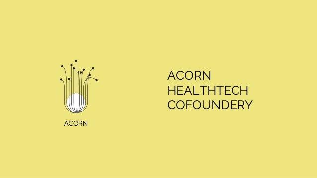 ACORN HEALTHTECH COFOUNDERY