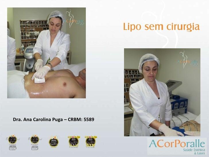 Dra. Ana Carolina Puga – CRBM: 5589