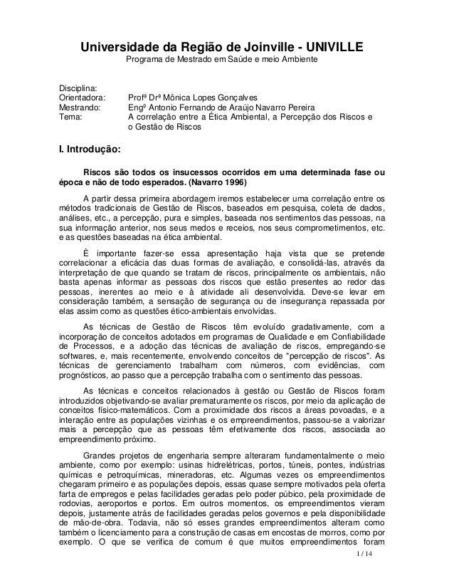 Universidade da Região de Joinville - UNIVILLE Programa de Mestrado em Saúde e meio Ambiente  Disciplina: Orientadora: Mes...