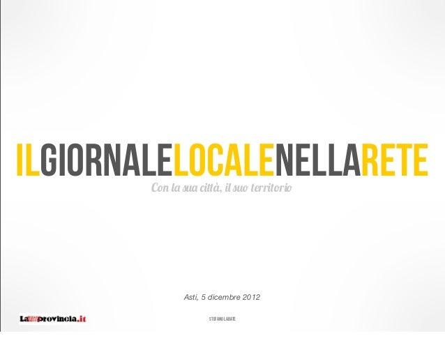 ILGiornalelocalenellarete                        Con la sua città, il suo territorio                                Asti, ...