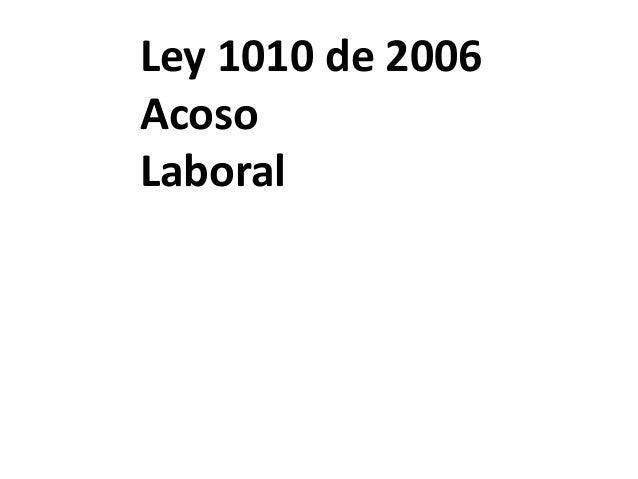 Ley 1010 de 2006 Acoso Laboral