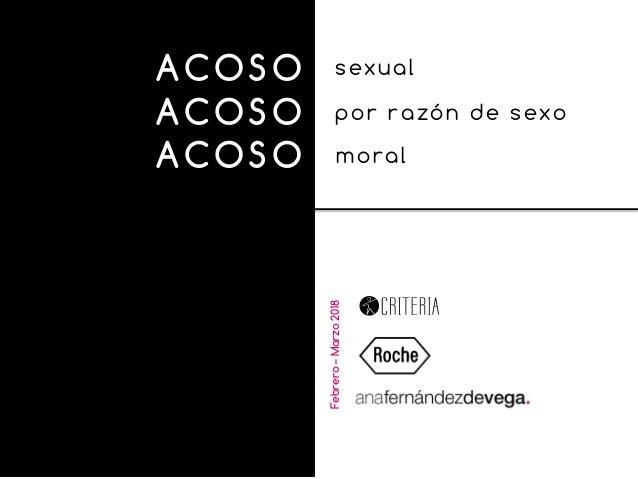 ACOSO sexual ACOSO por razón de sexo ACOSO moral Febrero–Marzo2018
