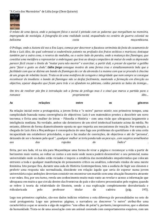 """""""A Costa dos Murmúrios"""" de Lídia Jorge (Dom Quixote)O relato de uma época, onde a paisagem física e social é pintada com a..."""