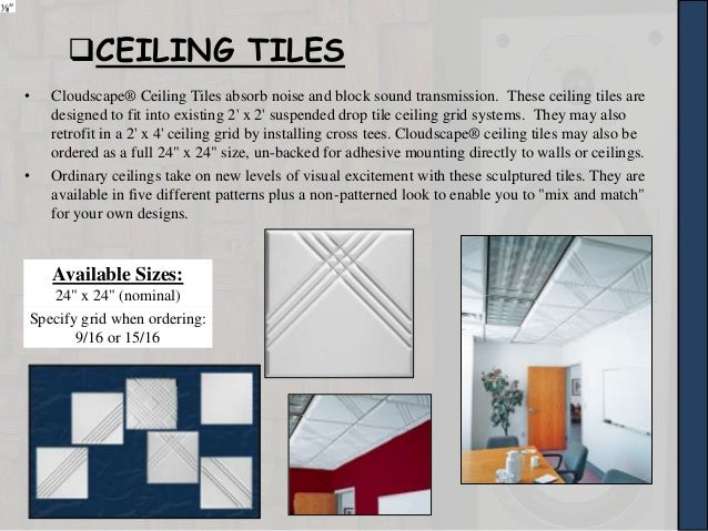 9   CEILING TILES. Acoustical materials
