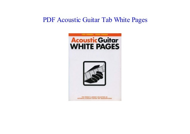 PDF] Acoustic Guitar Tab White Pages NEW 2018
