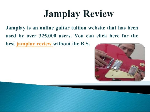 Jamplay is an online guitar tuition website that has been used by over 325,000 users. You can click here for the best jamp...