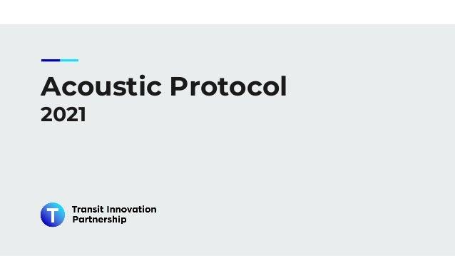Acoustic Protocol 2021