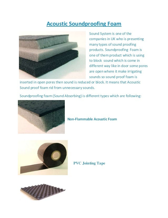 Acoustic Soundproofing Foam Sound System is one of the companies in UK who is presenting many types of sound proofing prod...