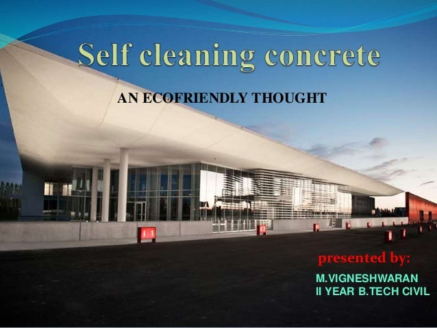 Self cleaning concrete an ecofriendly thought for Environmentally friendly concrete cleaner