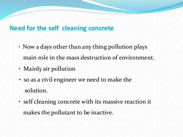 Self cleaning concrete an ecofriendly thought for What is the best way to clean concrete