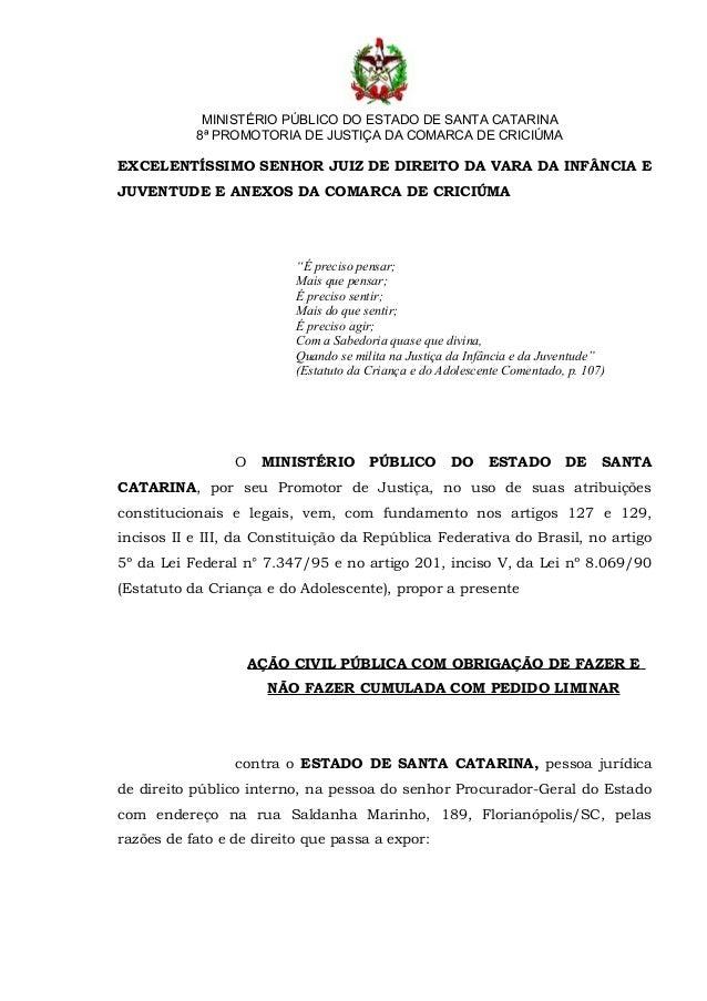 MINISTÉRIO PÚBLICO DO ESTADO DE SANTA CATARINA           8ª PROMOTORIA DE JUSTIÇA DA COMARCA DE CRICIÚMAEXCELENTÍSSIMO SEN...