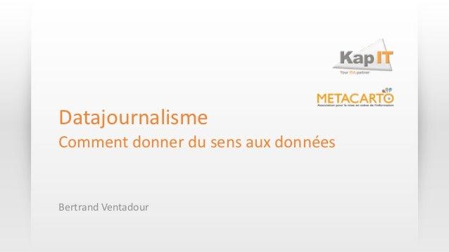 DatajournalismeComment donner du sens aux donnéesBertrand Ventadour