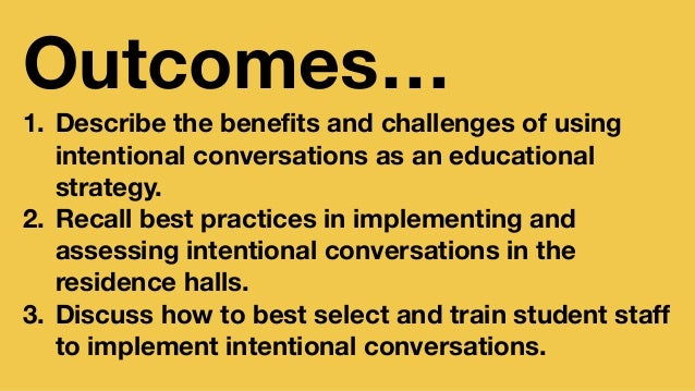 Implementing Intentional Conversations into Your Residence Life and Curriculum Work Slide 2