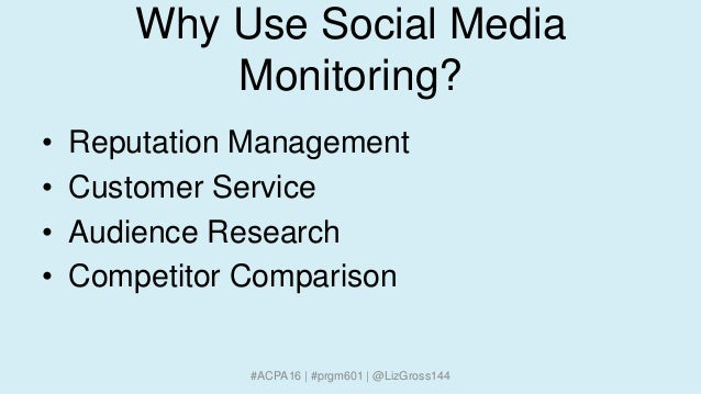 Why Use Social Media Monitoring? • Reputation Management • Customer Service • Audience Research • Competitor Comparison #A...