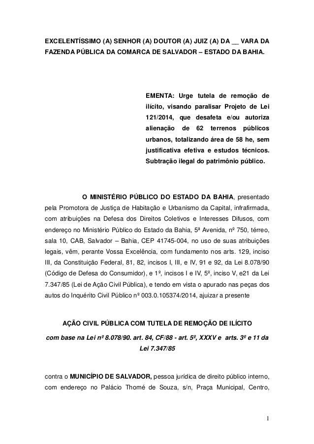 1 EXCELENTÍSSIMO (A) SENHOR (A) DOUTOR (A) JUIZ (A) DA __ VARA DA FAZENDA PÚBLICA DA COMARCA DE SALVADOR – ESTADO DA BAHIA...