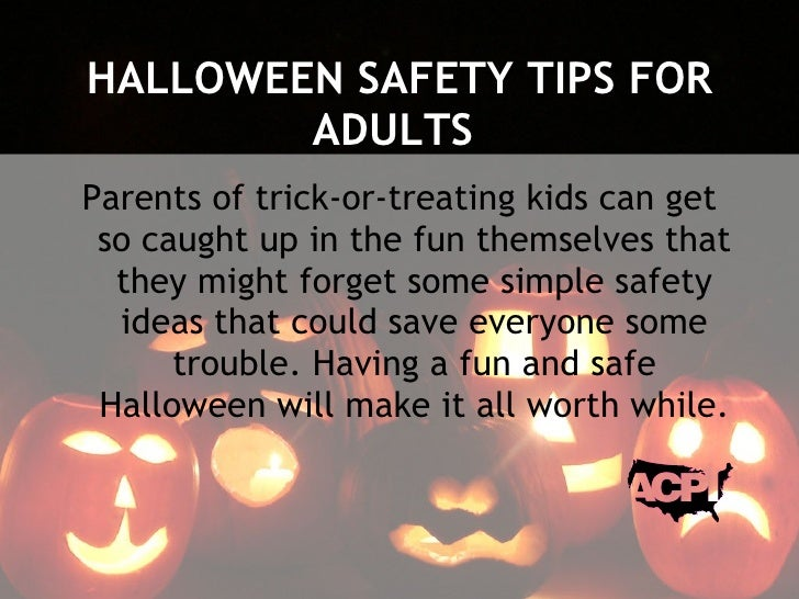 halloween safety tips for adults parents of trick or - Halloween Tips For Parents