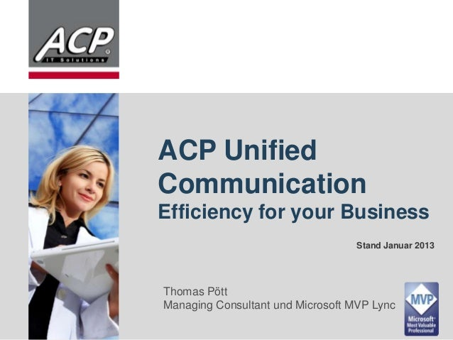 ACP Unified                     Communication                     Efficiency for your Business                            ...