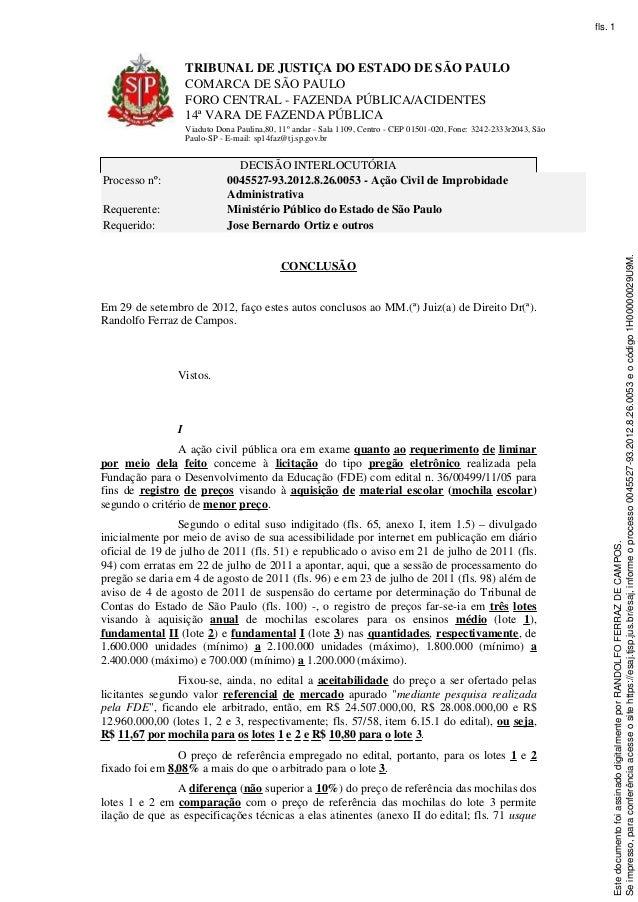 fls. 1                    TRIBUNAL DE JUSTIÇA DO ESTADO DE SÃO PAULO                    COMARCA DE SÃO PAULO              ...
