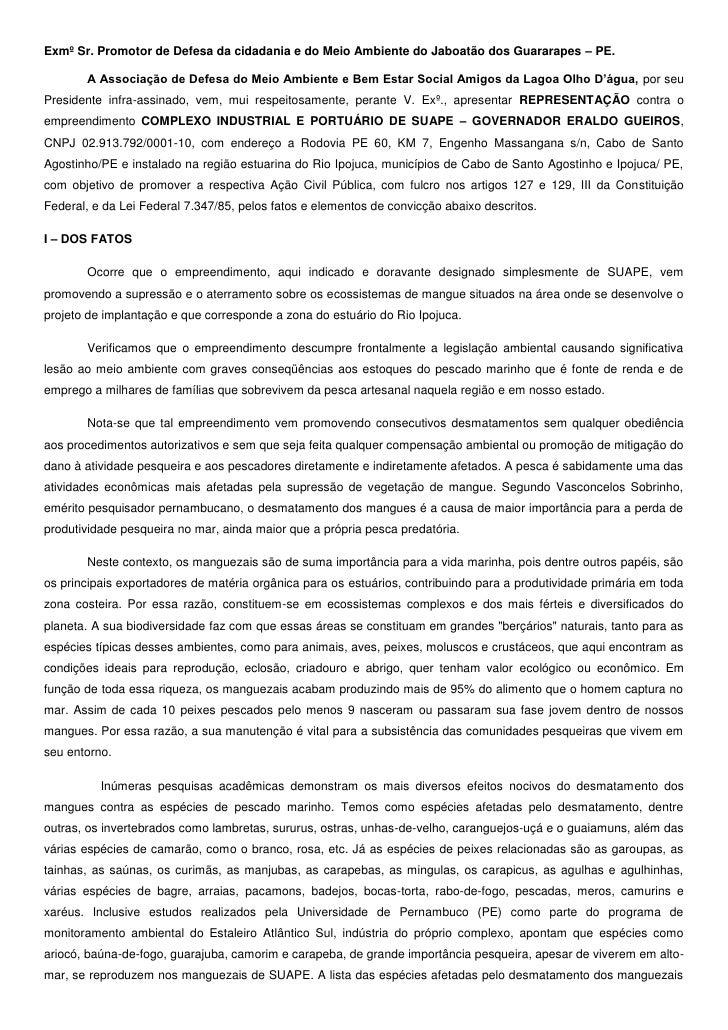 Exmº Sr. Promotor de Defesa da cidadania e do Meio Ambiente do Jaboatão dos Guararapes – PE.<br />A Associação de Defesa d...