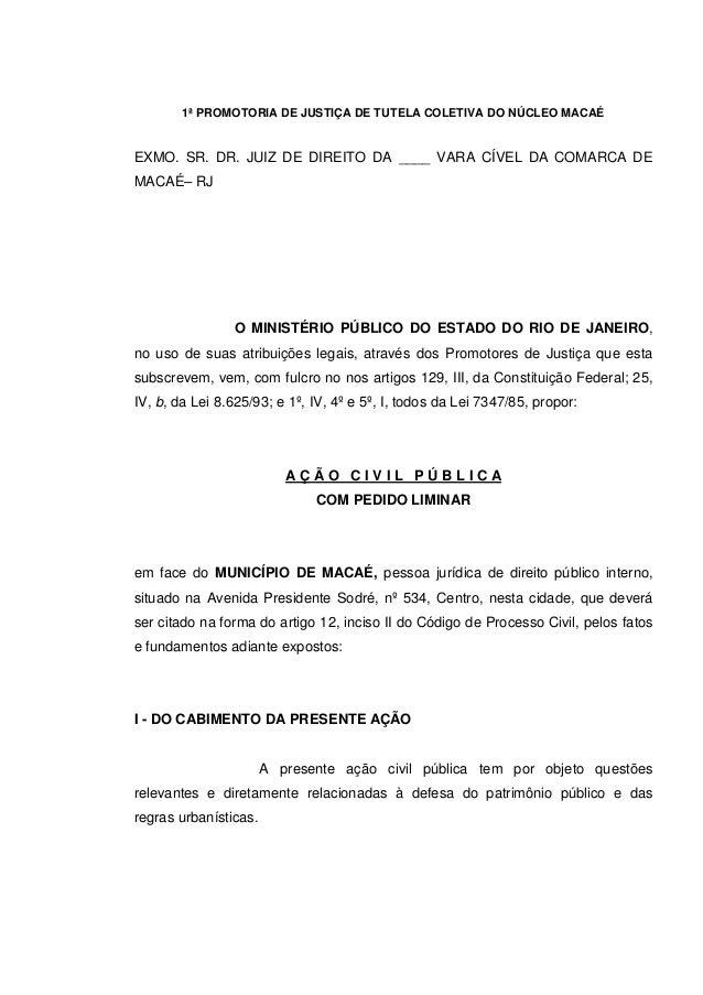 1ª PROMOTORIA DE JUSTIÇA DE TUTELA COLETIVA DO NÚCLEO MACAÉ EXMO. SR. DR. JUIZ DE DIREITO DA ____ VARA CÍVEL DA COMARCA DE...