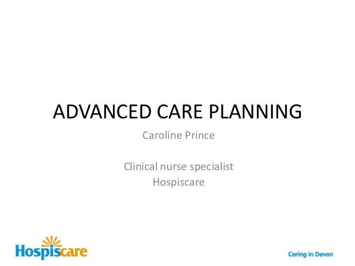 Advanced Care Planning Presentation For Tiverton Event 12