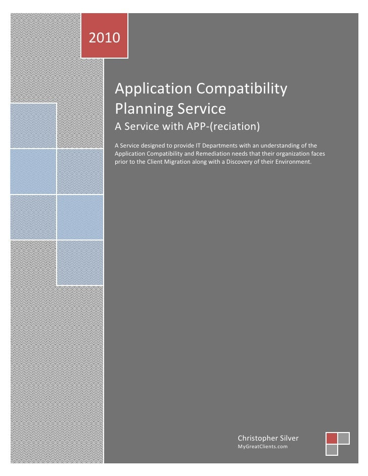 2010      Application Compatibility    Planning Service    A Service with APP-(reciation)    A Service designed to provide...