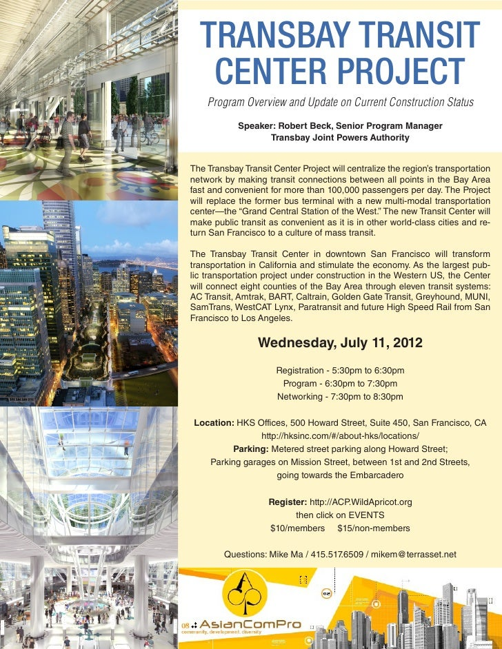 TRANSBAY TRANSIT   CENTER PROJECT    Program Overview and Update on Current Construction Status            Speaker: Robert...
