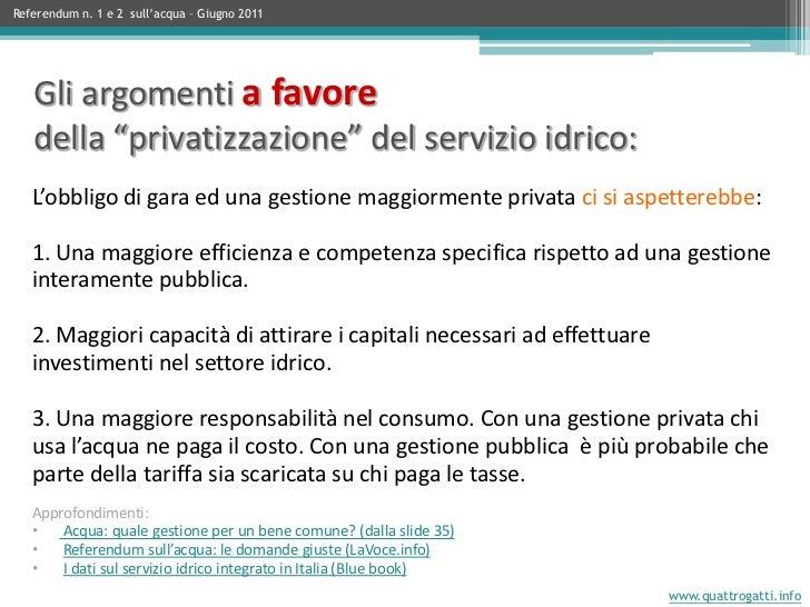 L'obbligo di gara ed una gestione maggiormente privata ci si aspetterebbe: 1. Una maggiore efficienza e competenza specifi...