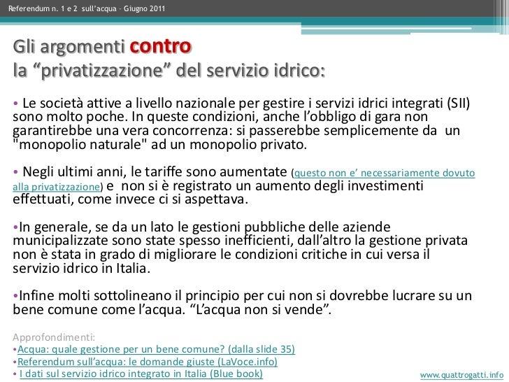 """Gli argomenti contro la """"privatizzazione"""" del servizio idrico: • Le società attive a livello nazionale per gestire i servi..."""