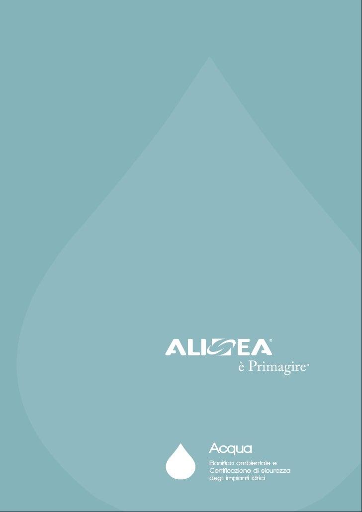 AcquaBonifica ambientale eCertificazione di sicurezzadegli impianti idrici