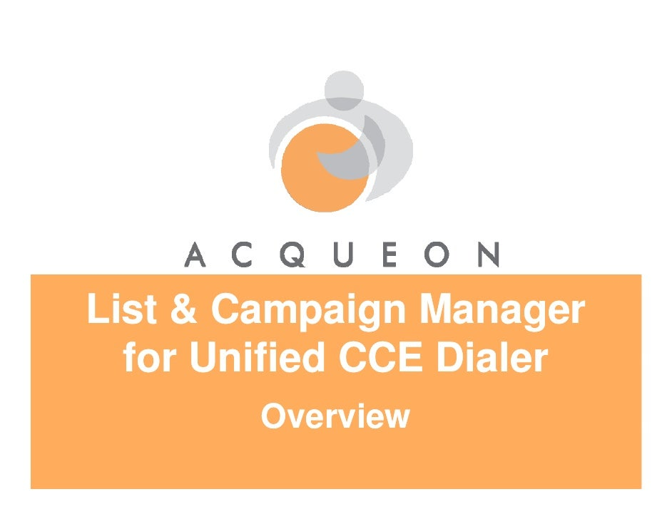 Acqueon's LCM - for Cisco Unified CCE Dialer - Presentation