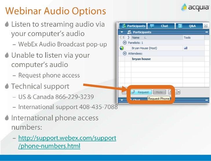 Webinar Audio Options<br />Listen to streaming audio via your computer's audio<br />WebEx Audio Broadcast pop-up<br />Unab...
