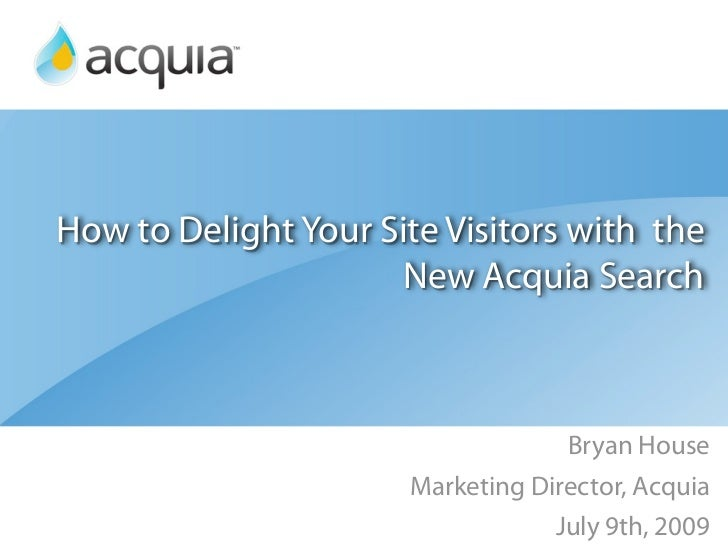 How to Delight Your Site Visitors with the                       New Acquia Search                                       B...