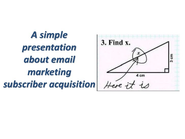 A simple    presentation    about email     marketingsubscriber acquisition