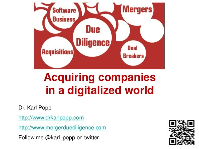 © Dr. Karl Popp  Acquiring companies  in a digitalized world  Dr. Karl Popp  http://www.drkarlpopp.com  http://www.mergerd...