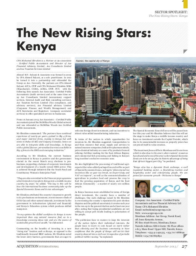 ACQUISITION INTERNATIONAL September 2013 / 27  SECTOR SPOTLIGHT:  The New Rising Stars: Kenya  The New Rising Stars:  Keny...