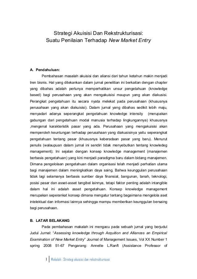 Strategi Akuisisi Dan Rekstrukturisasi:           Suatu Penilaian Terhadap New Market EntryA. Pendahuluan:         Pembaha...