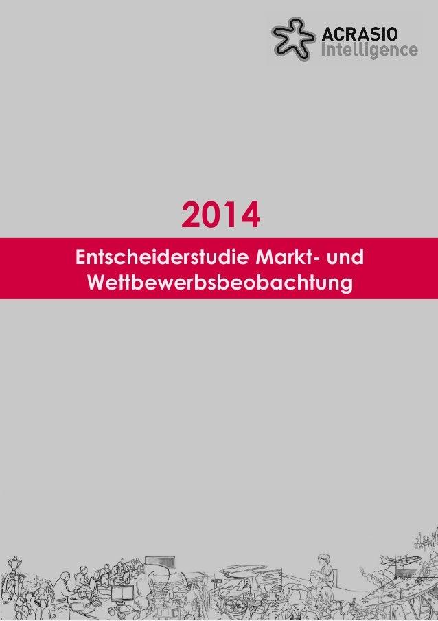 Entscheiderstudie Markt- und Wettbewerbsbeobachtung 2014