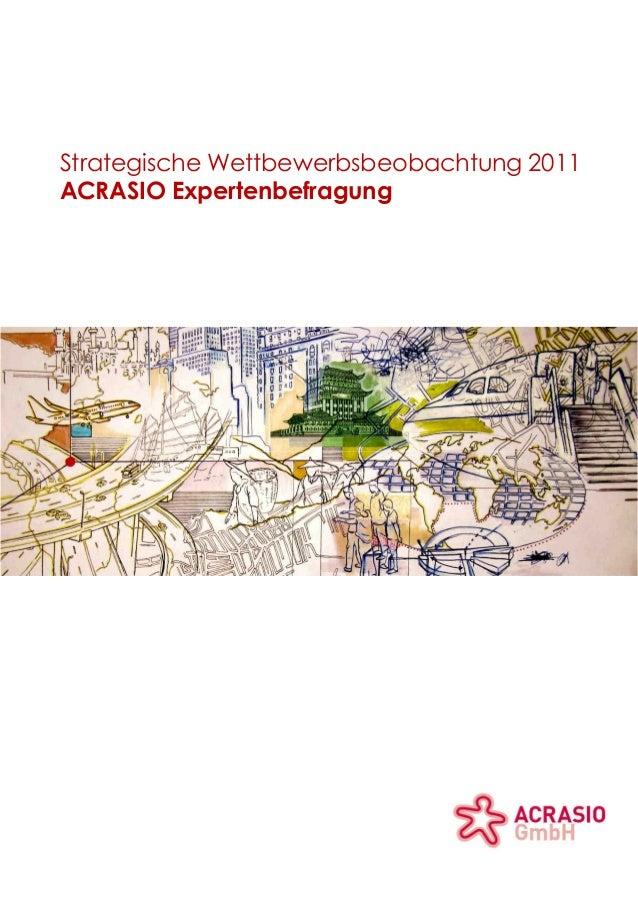 Strategische Wettbewerbsbeobachtung 2011 ACRASIO Expertenbefragung