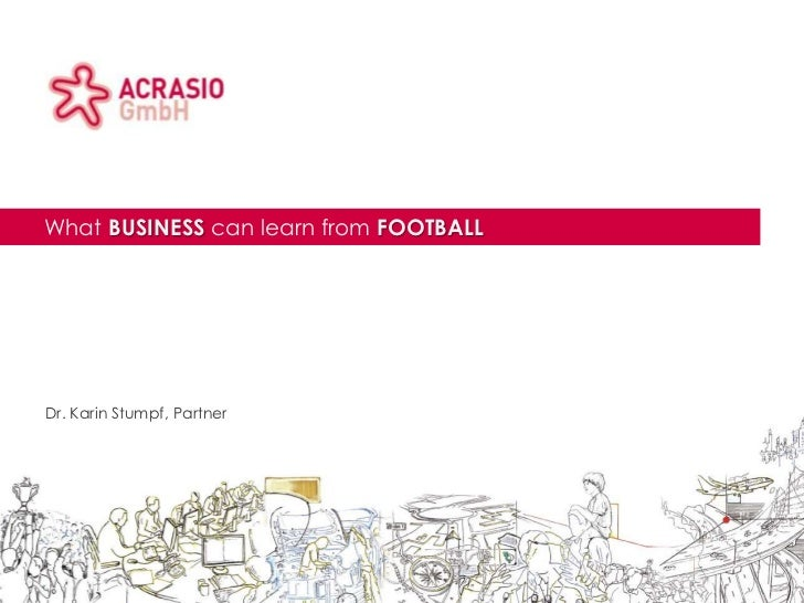 Acrasio logo area                       Client logo areaTitle area             What BUSINESS can learn from FOOTBALL      ...