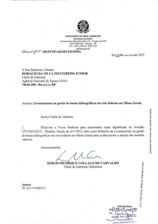 MINISTERIO 1)0 MELO AMBLENTE Secrelaria Executiva Esplanada dos Ministérios Bloco B - 6 andar sala 600 CEP 70068-900 - Bra...