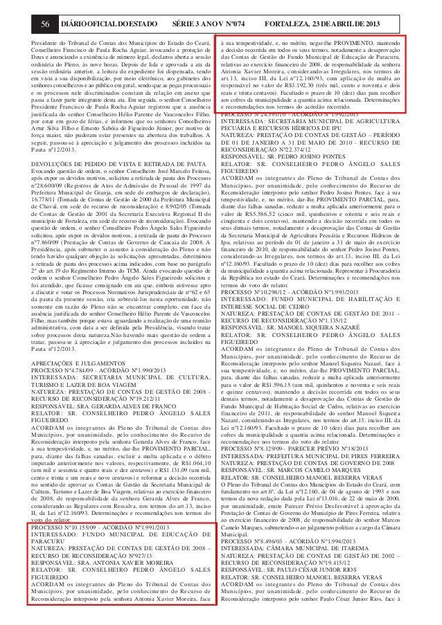56 DIÁRIOOFICIALDOESTADO SÉRIE 3 ANOV Nº074 FORTALEZA, 23DEABRILDE2013Presidente do Tribunal de Contas dos Municípios do E...