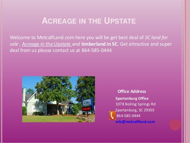 Acreage in the upstate by metcalf land com