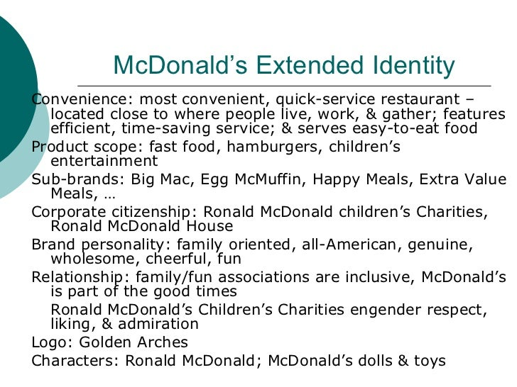 mcdonald brand personality Central brands, such as coca-cola in soft drinks and mcdonald's in fast food,  where a brand falls on the map has implications for sales, pricing,.