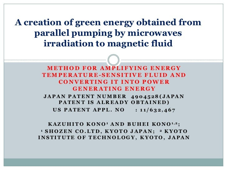 A creation of green energy obtained from    parallel pumping by microwaves      irradiation to magnetic fluid      METHOD ...