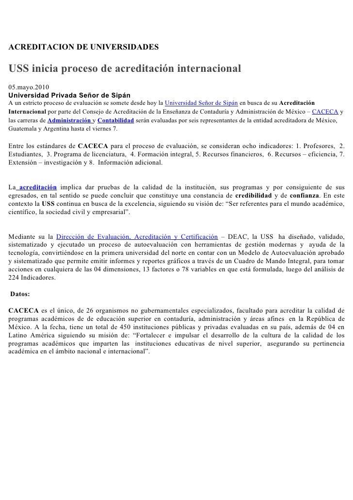 ACREDITACION DE UNIVERSIDADES  USS inicia proceso de acreditación internacional 05.mayo.2010 Universidad Privada Señor de ...