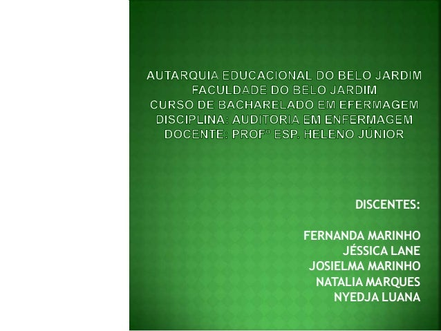 DISCENTES: FERNANDA MARINHO JÉSSICA LANE JOSIELMA MARINHO NATALIA MARQUES NYEDJA LUANA